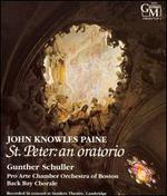 John Knowles Paine: St. Peter, an oratorio