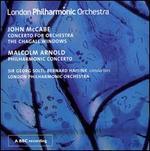 John McCabe: Concerto for Orchestra; The Chagall Windows; Malcolm Arnold: Philharmonic Concerto