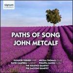 John Metcalf: Paths of Song