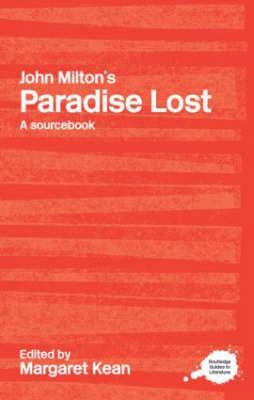 John Milton's Paradise Lost - Kean, Margaret (Editor)