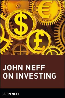 John Neff on Investing - Neff, John