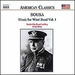 John Philip Sousa: Music for Wind Band, Vol. 1