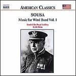 John Philip Sousa: Music for Wind Band, Vol. 1