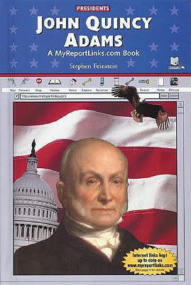 John Quincy Adams - Feinstein, Stephen