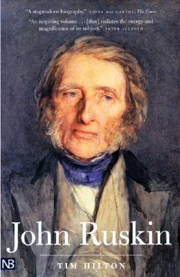 John Ruskin - Hilton, Tim, Mr.