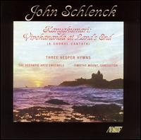 John Schlenck: Kanyakumari; Three Vesper Hymns - Arthur Hass (harpsichord); Arthur Hass (finger cymbals); Chris Creaghan (organ); David Tofani (flute);...