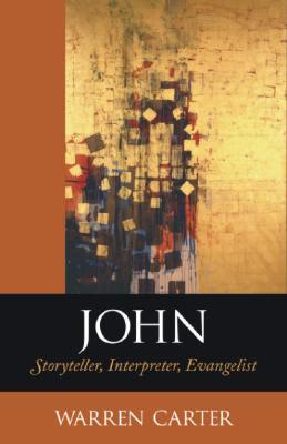 John: Storyteller, Interpreter, Evangelist - Carter, Warren
