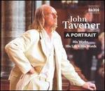 John Tavener: A Portrait