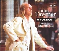 John Tavener: A Portrait - Aldeburgh Festival Ensemble; Aureole Trio; Björk (vocals); Eileen Hulse (soprano); Heidi Grant Murphy (soprano);...