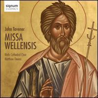 John Tavener: Missa Wellensis - Aidan Cruttenden (counter tenor); Christopher Sheldrake (bass); Craig Bissex (bass); David Costley-White (bass);...
