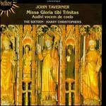 John Taverner: Missa Gloria tibi Trinitas; Audivi vocem de coelo