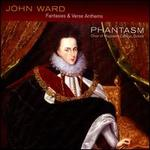 John Ward: Fantasie & Verse Anthems
