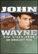 John Wayne: An Innocent Man [In Color]