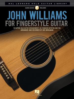 John Williams for Fingerstyle Guitar - Williams, John, Professor (Composer), and Woolman, Ben