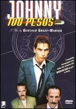 Johnny 100 Pesos - Gustavo Graef Marino
