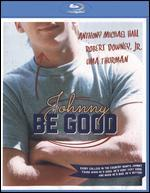 Johnny Be Good [Blu-ray]