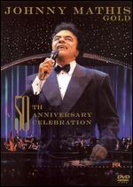 Johnny Mathis: Wonderful, Wonderful - A Gold 50th Anniversary Celebration
