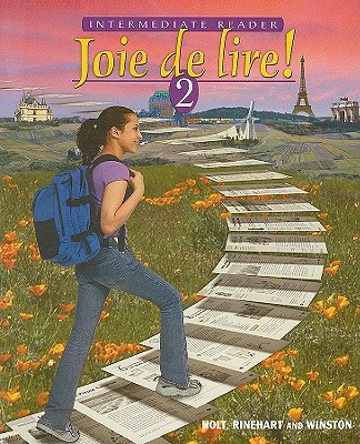 Joie de Lire! Intermediate Reader 2 - Champeny, Severine, and Chicchelly, Dana, and Harwood, Dianne