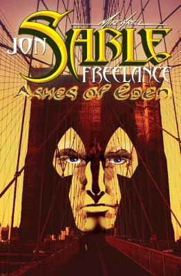 Jon Sable Freelance: Ashes of Eden - Grell, Mike (Artist)