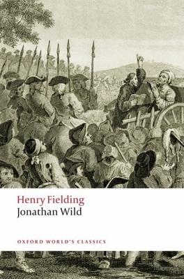 Jonathan Wild - Fielding, Henry