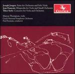 Jongen: Suite for Orchestra and Viola Solo; Francaix: Rhapsodie; Serly: Concerto for Viola