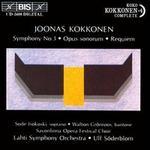 Joonas Kokkonen: Symphony No. 3; Opus sonorum; Requiem
