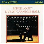 Jorge Bolet Live at Carnegie Hall