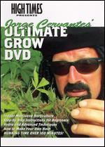 Jorge Cervantes' Ultimate Grow