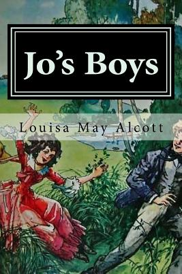 Jo's Boys - Alcott, Louisa May, and Hollybook (Editor)