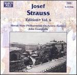 Josef Strauss: Edition, Vol. 6