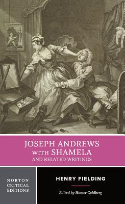 Joseph Andrews with Shamela and Related Writings - Fielding, Henry