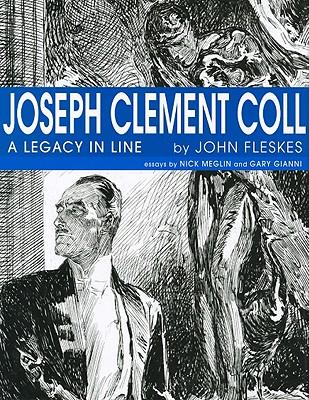Joseph Clement Coll: A Legacy in Line - Fleskes, John