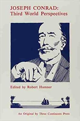 Joseph Conrad: Third World Perspectives - Hamner, Robert D. (Editor)