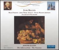 Joseph Haydn: Die Jahreszeiten - David Wilson-Johnson (bass); John Mark Ainsley (tenor); Miah Persson (soprano); Salzburger Bachchor (choir, chorus);...