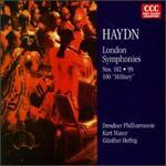 Joseph Haydn: London Symphonies Nos. 99, 100 & 102