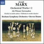 Joseph Marx: Orchestral Works, Vol. 2