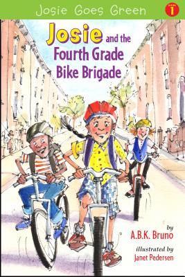 Josie and the Fourth Grade Bike Brigade - Handman, Beth, and Bruno, Kenny, and Bruno, Antonia