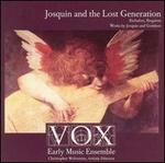 Josquin and the Lost Generation