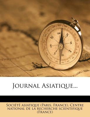 Journal Asiatique - (Paris, Soci T
