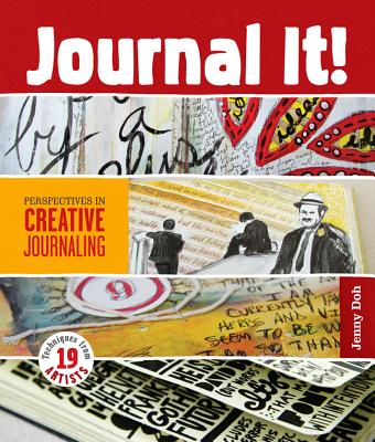 Journal It!: Perspectives in Creative Journaling - Doh, Jenny