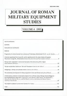 Journal of Roman Military Equipment Studies, Volume 4 1993 - Bishop, M C