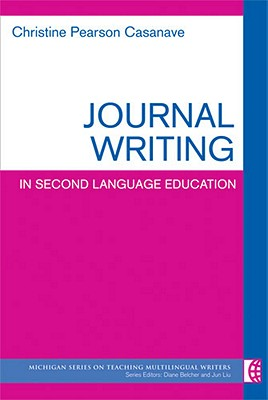 Journal Writing in Second Language Education - Casanave, Christine Pearson