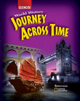 Journey Across Time: World History - Spielvogel, Jackson J, PhD