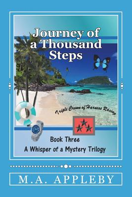 Journey of a Thousand Steps: Book Three - Appleby, M A