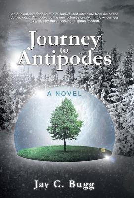 Journey to Antipodes - Bugg, Jay C
