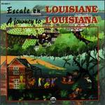 Journey to Louisiana