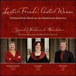 Joy and Gladness in Abundance: Christmas Music from the Marktkirche Hannover