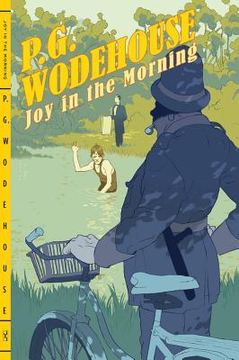 Joy in the Morning - Wodehouse, P G