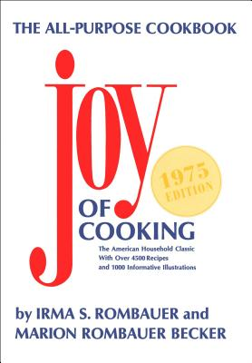 Joy of Cooking - 1975 - Rombauer, Irma S, and Becker, Marion Rombauer