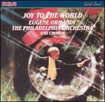 Joy to the World - Philadelphia Orchestra/Eugene Ormandy, Cond.
